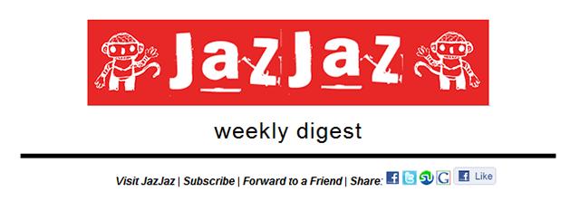 JazJaz_Weekly_Digest