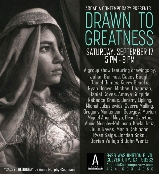 Drawn to Greatness Group Exhibition